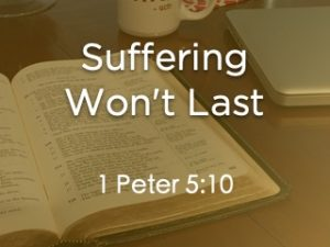 My Suffering Won't Last