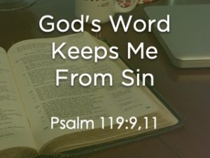 God's Word Keeps Me From Sin