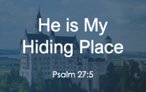 He is My Hiding Place