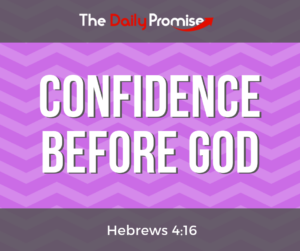 Confidence Before God