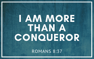 I Am More Than A Conqueror on a Teal background