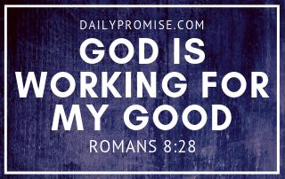 God is Working for My Good over a dark bluish background.