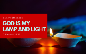 God is my lamp and light