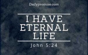 I Have Eternal Life