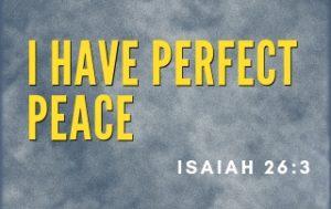 I Have Perfect Peace