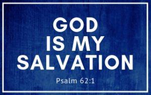 God is my Salvation