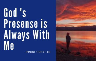 God's Presence is Always With Me - a person looking up into the clouds
