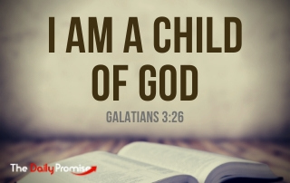 I am a child of god - Galatians 3:26