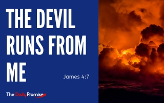 The Devil Runs From Me - James. 4:7