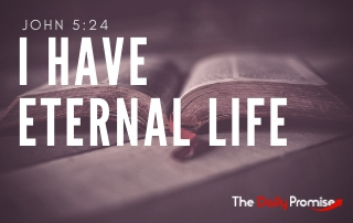 I Have Eternal Life - John 5:24