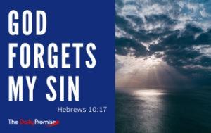 God Forgets My Sin - Hebrews 10:17