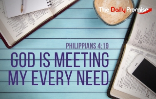 God is Meeting My Every Need - Philippians 4:19