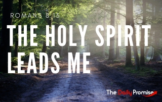 The Holy Spirit Leads Me - Romans 8:13