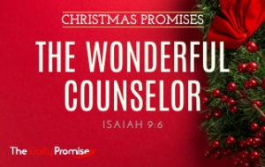 The Wonderful Counselor - Isaiah 9:6