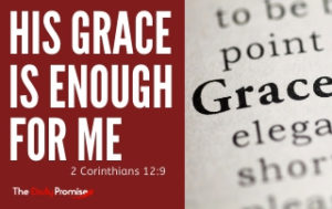 His Grace is Enough for me - 2 Corinthians 12:9