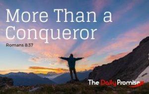 More than a Conqueror - Romans 8:37