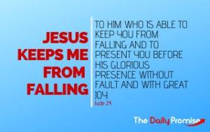 Jesus Keeps Me From Falling - Jude 24