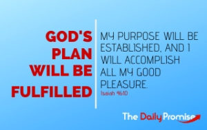 God's Plan Will Be Fulfilled - Isaiah 46:10