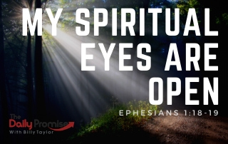 My Spiritual Eyes Are Open - Ephesians 1:18-19