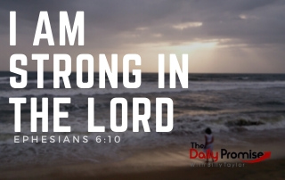 I Am Strong in the Lord - Ephesians 6:10
