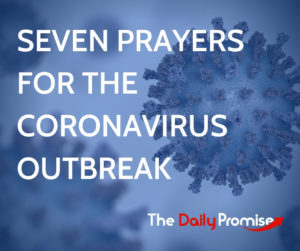 Seven Prayers for the Coronavirus