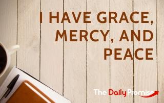 I Have Grace, Mercy, and Peace - 2 John 1:3