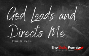 God Leads and Directs Me - Psalm 32:8