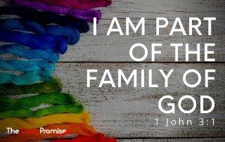 I Am Part of the Family of God - 1 John 3:1