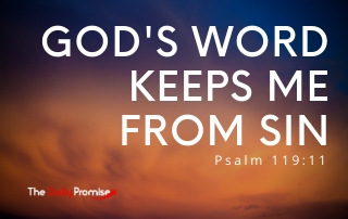 God's Word Keeps Me From Sin - Psalm 119:11