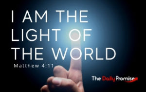 I Am the Light of the World - Matthew 5:15