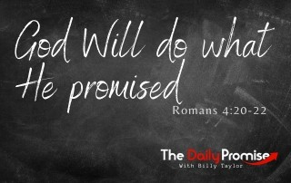 God Will Do What He Promised - Romans 4:20-22
