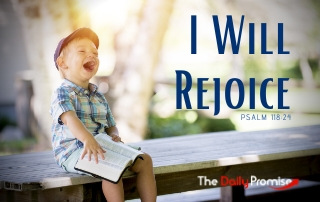 I Will Rejoice - Psalm 118:24