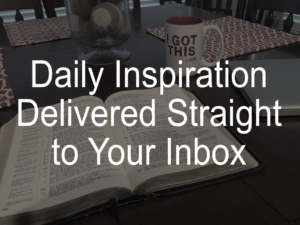 Daily Inspiration Straight to Your Inbox