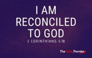 I Am Reconciled to God - 2 Corinthians 5:18