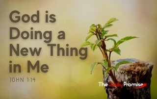 God is Doing a New Thing in Me - Isaiah 43:19