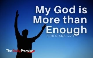 My God is More Than Enough - Ephesians 3:20