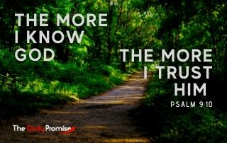 Pathway with - The More I Know Him, the More I Trust Him