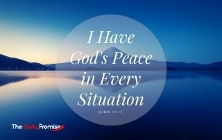 I Have God's Peace in Every Situation - 2 Thessalonians 3:16