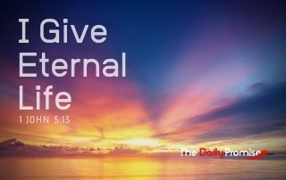 I Give Eternal Life - 1 John 5:13