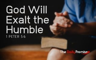 God Will Exalt the Humble - 1 Peter 5:6