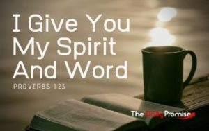 I Give You MySpirit and Word - Proverbs 1:23