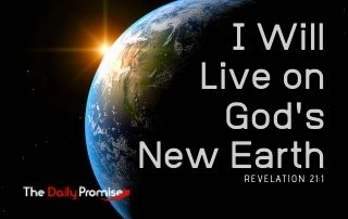 I Will Live on God's New Earth - Revelation 21:1