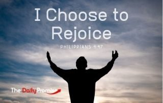 I Choose to Rejoice - Philippians 4:4