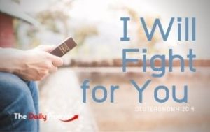 I Will Fight for You - Deuteronomy 20:4