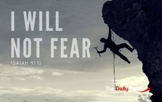 I Will Not Fear - Isaiah 41:10