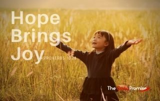Hope Brings Joy - Proverbs 10:28