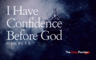I Have Confidence Before God - Hebrews 4:16