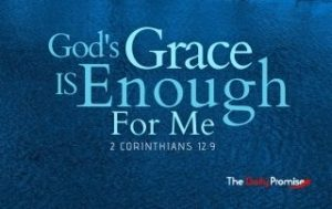 God's Grace is Enough for Me - 2 Corinthians 12:9