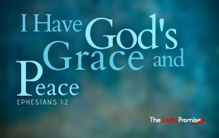 I Have God's Grace and Peace - Ephesians 1:2