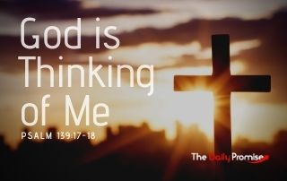 God is Thinking of Me - Psalm 139:17-18